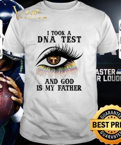 Official Eye Christian i took a DNA test and god is my father shirt 1 1 247x296 - Official Eye Christian i took a DNA test and god is my father shirt