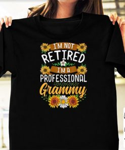 Official I m Not Retired I m A Professional Grammy Sunflower shirts 1 1 247x296 - Official I'm Not Retired I'm A Professional Grammy Sunflower shirts