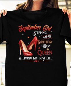 Official September Girl Stepping into My Birthday Like a Queen Heel shirts 1 1 247x296 - Official September Girl Stepping into My Birthday Like a Queen Heel shirts