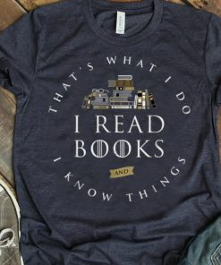 Official That s What I Do I Read And I Know Things Book Lover shirt 1 1 247x296 - Official That's What I Do I Read And I Know Things Book Lover shirt