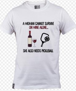 Original A woman cannot survive on wine alone she also needs pickleball shirt sweater 1 1 247x296 - Original A woman cannot survive on wine alone she also needs pickleball shirt sweater