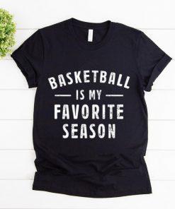 Original Basketball Is My Favorite Season shirt 1 1 247x296 - Original Basketball Is My Favorite Season shirt