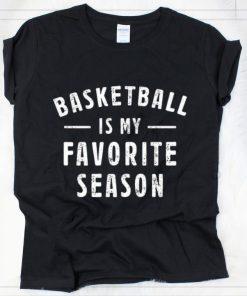 Original Basketball Is My Favorite Season shirt 2 1 247x296 - Original Basketball Is My Favorite Season shirt