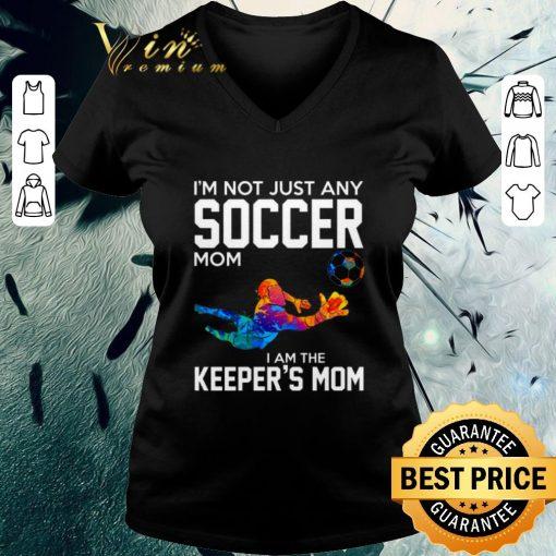 Original I m not just any soccer mom i am the keeper s mom shirt 3 1 510x510 - Original I'm not just any soccer mom i am the keeper's mom shirt