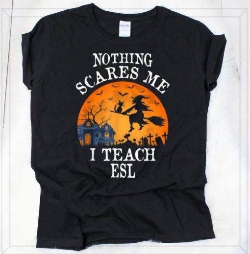 Original Nothing Scares Me I Teach Esl Teacher Halloween Gift shirt 2 1 510x519 - Original Nothing Scares Me I Teach Esl Teacher Halloween Gift shirt