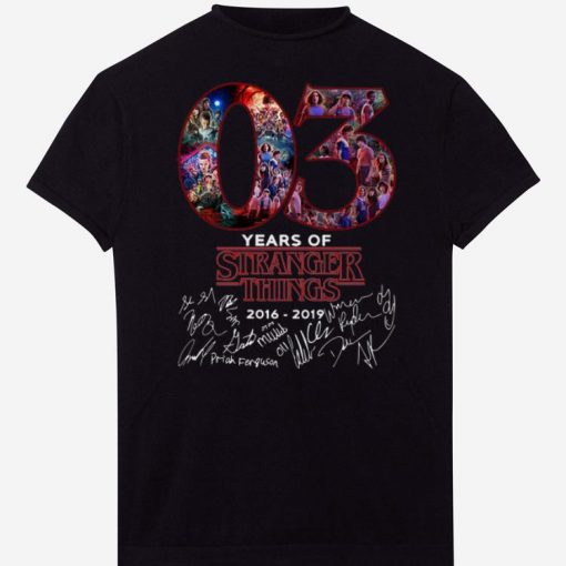Pretty 03 Years Of Stranger Things 2016 2019 Signatures shirts 1 2 1 510x510 - Pretty 03 Years Of Stranger Things 2016-2019 Signatures shirts