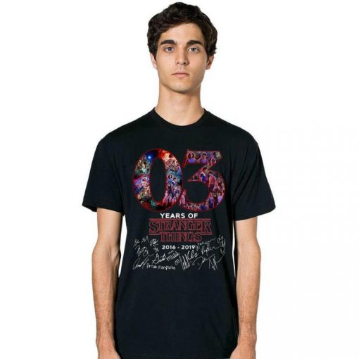 Pretty 03 Years Of Stranger Things 2016 2019 Signatures shirts 2 1 510x510 - Pretty 03 Years Of Stranger Things 2016-2019 Signatures shirts