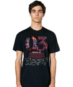 Pretty 03 Years Of Stranger Things 2016 2019 Signatures shirts 2 2 1 247x296 - Pretty 03 Years Of Stranger Things 2016-2019 Signatures shirts