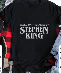 Pretty Based on the novel by Stephen King shirt 2 1 247x296 - Pretty Based on the novel by Stephen King shirt