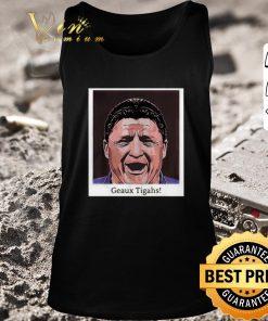 Pretty Ed Orgeron Geaux Tigahs Coach shirt 2 1 247x296 - Pretty Ed Orgeron Geaux Tigahs Coach shirt