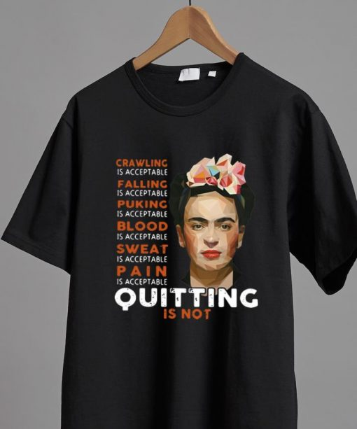 Pretty Frida Kahlo Crawling Is Acceptable Falling Puking Blood shirt 2 1 510x613 - Pretty Frida Kahlo Crawling Is Acceptable Falling Puking Blood shirt