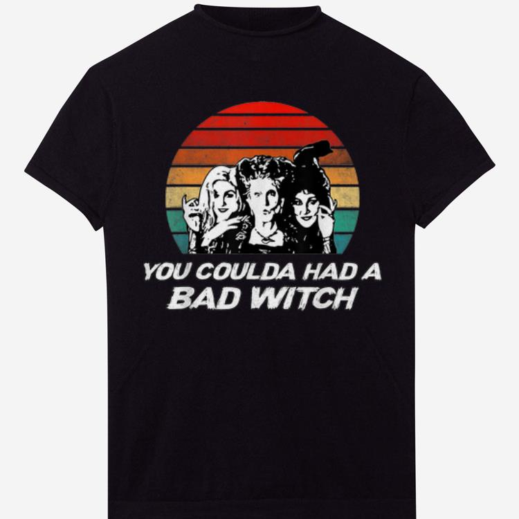 Pretty Hocus Pocus You Coulda Had A Bad Witch Vintage Sunset shirts