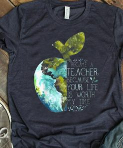 Pretty I Became A Teacher Because Your Life Is Worth My Time Apple World shirt 1 1 247x296 - Pretty I Became A Teacher Because Your Life Is Worth My Time Apple World shirt