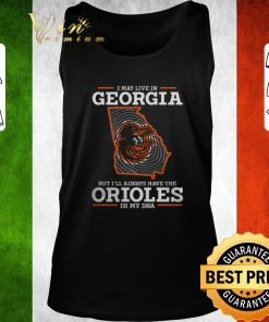 Pretty I may live in Georgia but i ll always have the Orioles in my DNA shirt 2 1 247x296 - Pretty I may live in Georgia but i'll always have the Orioles in my DNA shirt