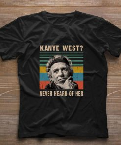 Pretty Keith Richards Kanye West never heard of her vintage shirt 1 1 247x296 - Pretty Keith Richards Kanye West never heard of her vintage shirt