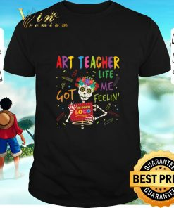 Top Art Teacher Life Got Me Feelin Un Poco Loco shirt 1 1 247x296 - Top Art Teacher Life Got Me Feelin' Un Poco Loco shirt