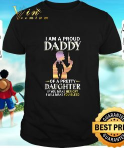 Top I am a proud daddy of a pretty daughter if you make her cry shirt 1 1 247x296 - Top I am a proud daddy of a pretty daughter if you make her cry shirt