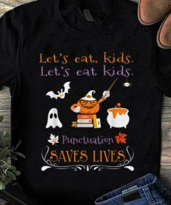 Top Let s Eat Kids Punctuation Saves Lives Funny Halloween shirt 1 1 247x296 - Top Let's Eat Kids Punctuation Saves Lives Funny Halloween shirt