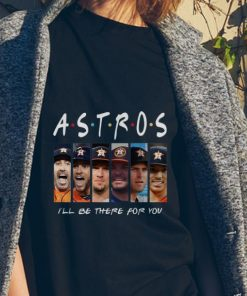 Awesome Friends Houston Astros I ll Be There For You shirt 2 1 247x296 - Awesome Friends Houston Astros I'll Be There For You shirt