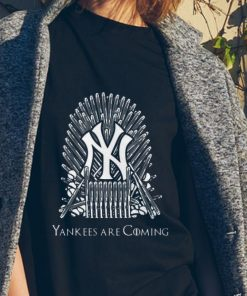 Awesome GOT New York Yankees Are Coming shirt 2 1 247x296 - Awesome GOT New York Yankees Are Coming shirt