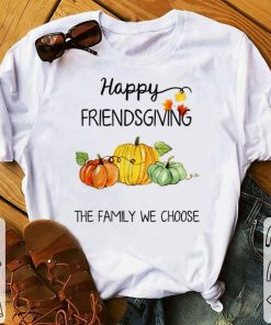Awesome Happy Friendsgiving The Family We Choose Thanksgiving Day shirt 1 1 247x296 - Awesome Happy Friendsgiving The Family We Choose Thanksgiving Day shirt