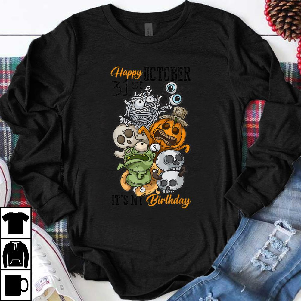 Awesome Happy October 31st It's My Birthday Funny Halloween & Bday shirt