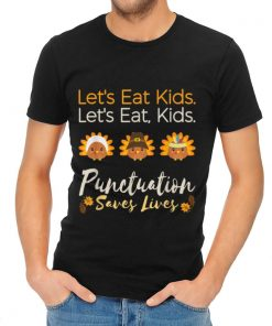 Awesome Let s eat kids Funny Thanksgiving Christmas Teacher Grammar shirt 2 1 247x296 - Awesome Let's eat kids Funny Thanksgiving Christmas Teacher Grammar shirt