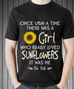 Awesome Once Upon A Time There Was A Girl Who Really Loved Sunflower shirt 2 1 247x296 - Awesome Once Upon A Time There Was A Girl Who Really Loved Sunflower shirt