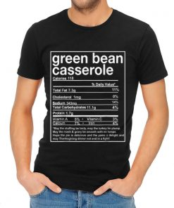 Awesome Thanksgiving Green Bean Casserole Nutritional Facts shirt 2 1 247x296 - Awesome Thanksgiving Green Bean Casserole Nutritional Facts shirt