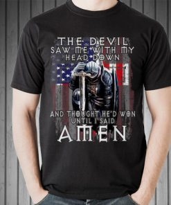 Awesome The Devil Thought He d Won Util I Said Amen American Flag shirt 2 1 247x296 - Awesome The Devil Thought He'd Won Util I Said Amen American Flag shirt