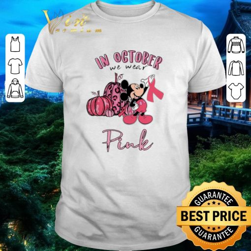 Funny Mickey In october we wear pink Breast Cancer Awareness shirt 1 1 510x510 - Funny Mickey In october we wear pink Breast Cancer Awareness shirt
