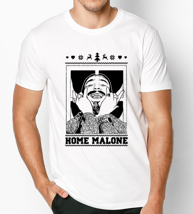 Funny Post Malone Home Malone Ugly Christmas Shirt