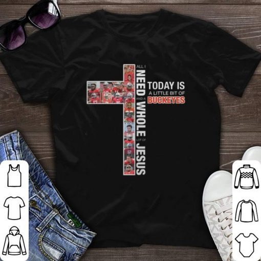 Hot All i need today is a little bit of Ohio State Buckeyes Jesus shirt 1 1 510x510 - Hot All i need today is a little bit of Ohio State Buckeyes Jesus shirt