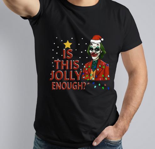 Hot Is This Jolly Enough Santa Joker shirt 3 1 - Hot Is This Jolly Enough Santa Joker shirt