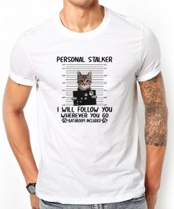Nice Cat Personal Stalker I Will Follow You Wherever You Go Bathroom shirt 2 1 247x296 - Nice Cat Personal Stalker I Will Follow You Wherever You Go Bathroom shirt