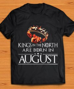 Nice Game Of Thrones Kings In The North Are Born In August shirt 1 1 247x296 - Nice Game Of Thrones Kings In The North Are Born In August shirt
