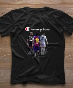Official Champion Neymar Jr Lionel Messi Cristiano Ronaldo Signatures shirt 1 1 247x296 - Official Champion Neymar Jr Lionel Messi Cristiano Ronaldo Signatures shirt