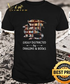 Official Easily distracted by dragons and books shirt 1 1 247x296 - Official Easily distracted by dragons and books shirt