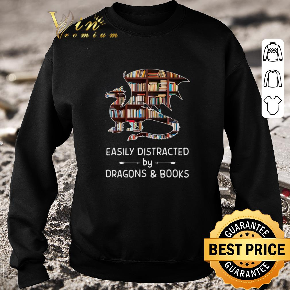 Official Easily distracted by dragons and books shirt