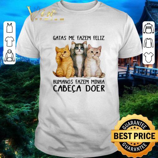 Official Gatas Me Fazem Feliz Humanos Fazem Minha Cabeca Doer shirt 1 1 510x510 - Official Gatas Me Fazem Feliz Humanos Fazem Minha Cabeca Doer shirt