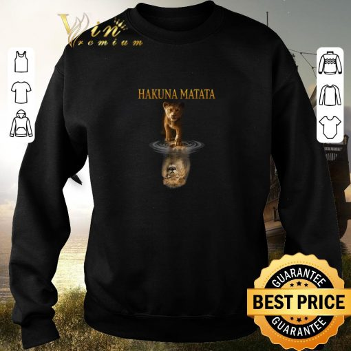 Official Hakuna Matata Simba reflection Mufasa The Lion King 2019 shirt sweater 2019 3 1 510x510 - Official Hakuna Matata Simba reflection Mufasa The Lion King 2019 shirt sweater 2019