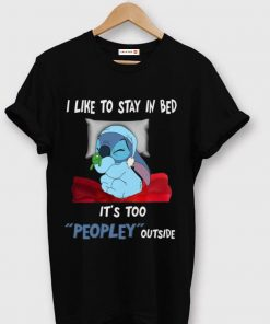 Official I Like To Stay In Bed It s Too Peopley Out Side Stitch shirt 1 1 247x296 - Official I Like To Stay In Bed It's Too Peopley Out Side Stitch shirt