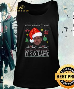 Official Michael Scott happy birthday Jesus sorry your party it so lame shirt 2 1 247x296 - Official Michael Scott happy birthday Jesus sorry your party it so lame shirt