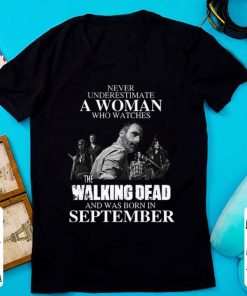 Official Never Underestimate A Woman Who Watches The Walking Dead And Was Born In September shirt 1 1 247x296 - Official Never Underestimate A Woman Who Watches The Walking Dead And Was Born In September shirt