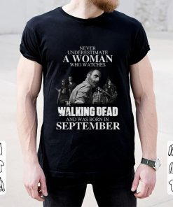Official Never Underestimate A Woman Who Watches The Walking Dead And Was Born In September shirt 2 1 247x296 - Official Never Underestimate A Woman Who Watches The Walking Dead And Was Born In September shirt