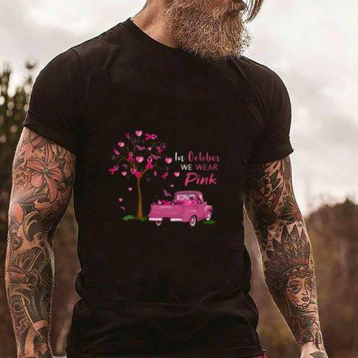 Original In october we wear pink truck breast cancer awareness shirt 2 1 510x510 - Original In october we wear pink truck breast cancer awareness shirt