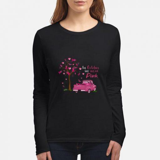 Original In october we wear pink truck breast cancer awareness shirt 3 1 510x510 - Original In october we wear pink truck breast cancer awareness shirt