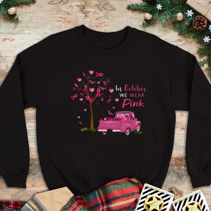 Original In october we wear pink truck breast cancer awareness shirt