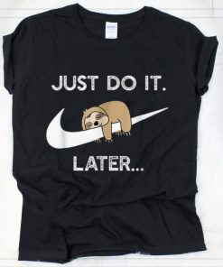 Original Nike Do It Later Sleepy Sloth Lazy Sloth Lover shirt 2 1 1 247x296 - Original Nike Do It Later Sleepy Sloth Lazy Sloth Lover shirt