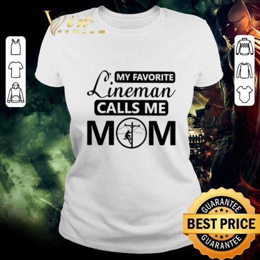 Premium My favorite lineman calls me mom shirt 2 1 510x510 - Premium My favorite lineman calls me mom shirt